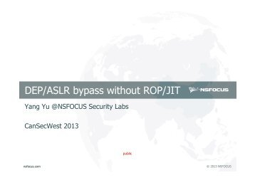 DEP/ASLR bypass without ROP/JIT - Yu Yang - CanSecWest
