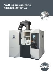 Anything but expensive: Haas Multigrind®CA