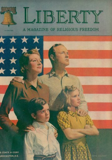 A MAGAZINE OF RELIGIOUS FREEDOM - Adventist Archives