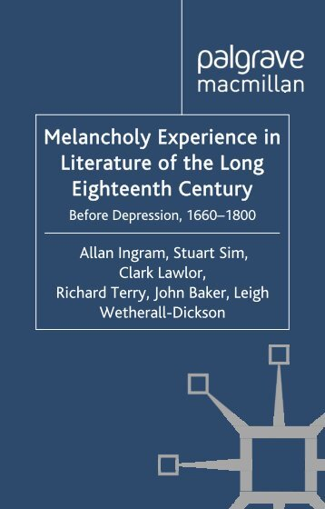 Melancholy Experience in Literature of the Long ... - Palgrave