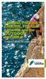 Loano, Pietra Ligure, FinaLe Ligure and the outdoor riviera