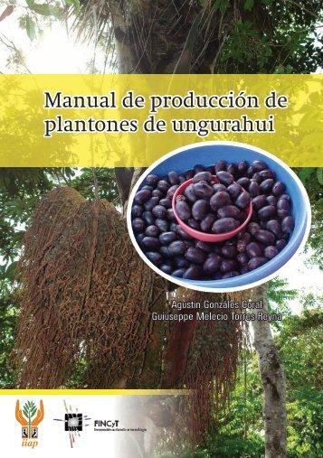 Manual de producción de plantones de ungurahui Manual de ...