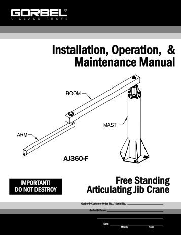 Installation, Operation, & Maintenance Manual - Gorbel Inc.