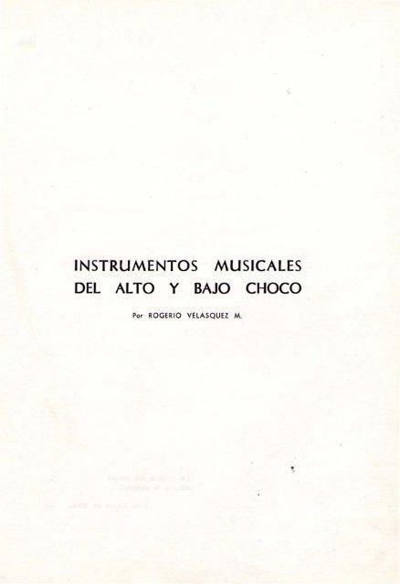 843c50e31 INSTRUMENTOS MUSICALES DEL ALTO y BAJO CHOCO