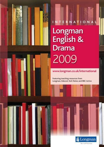 Longman English & Drama - Pearson Schools