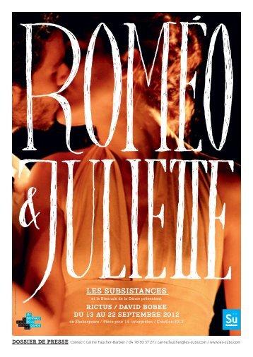 Dossier de presse Roméo & Juliette, David Bobee - Les Subsistances