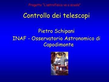 Controllo dei telescopi - Osservatorio Astronomico di Capodimonte ...