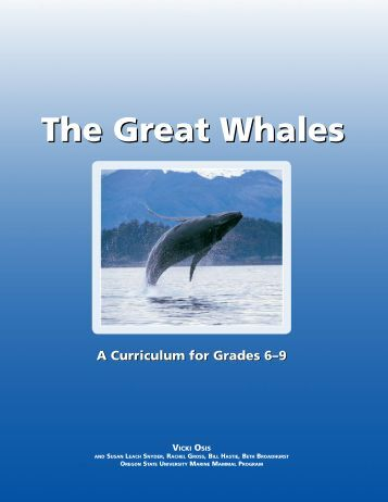 The Great Whales - Oregon State University Marine Mammal Institute