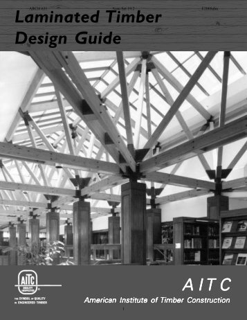 Laminated Timber Design Guide - Texas A&M University