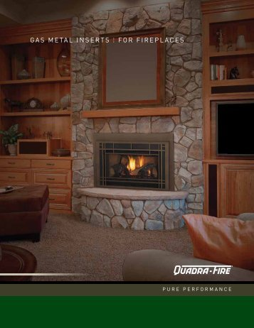 Gas MEtal InsErts for fIrEplacEs - Hearth & Home Technologies