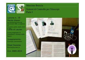Massimo Brescia Sistemi di Controllo per Telescopi Parte I 10