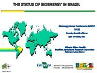The Status of Bioenergy in Brazil - Labex Korea