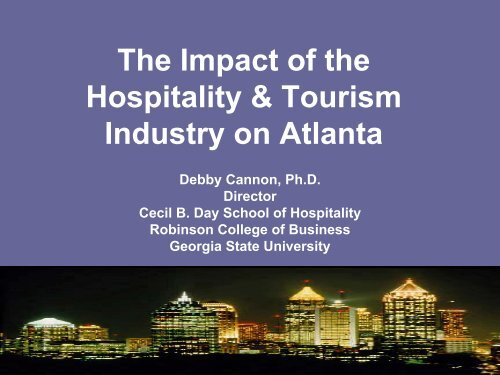 The Impact of the Hospitality & Tourism Industry on Atlanta