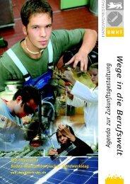Wege in die Berufswelt - Baden-Württembergischer Handwerkstag eV