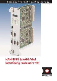 HANNING & KAHL-Vital Interlocking Processor HVIP