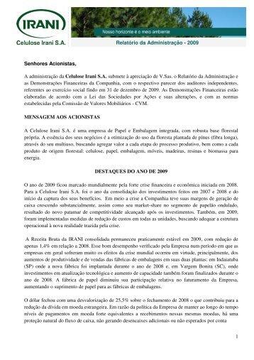1 Relatório da Administração - 2009 Senhores ... - Celulose Irani