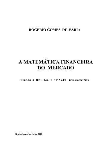 A MATEMÁTICA FINANCEIRA DO MERCADO - UFF