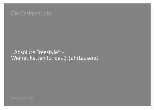 """Die Designstudie: """"Absolute Freestyle ... - 12Ender GmbH"""