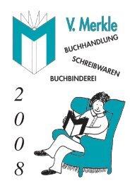 2 0 0 8 - V.Merkle | Buchhandlung |Schreibwaren | Spiele