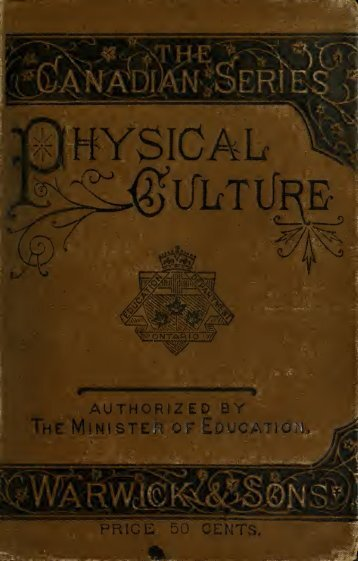 Physical culture: first book of exercises in drill, calisthenics, and ...