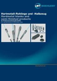 Hartmetall-Rohlinge und -Halbzeug Hardmetal blanks and semi ...