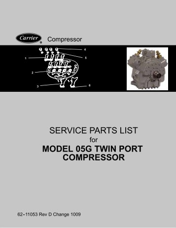 service parts list model 05g twin port compressor - Transarctic