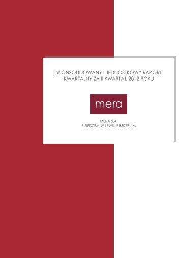 MERA SA - Skonsolidowany i jednostkowy raport za II