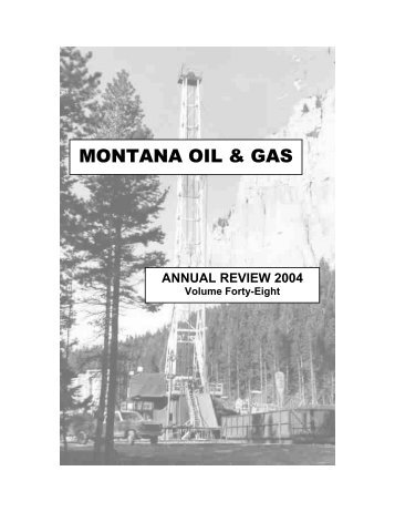 2004 Annual Review - Montana Board of Oil and Gas
