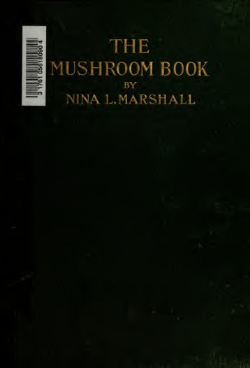 The mushroom book : a popular guide to the identification and study ...