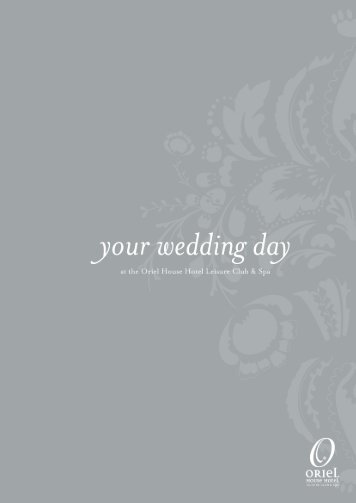 to download our Wedding Brochure - Oriel House Hotel