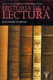 Historia de la lectura en el mundo occidental - Teoría y Análisis ...
