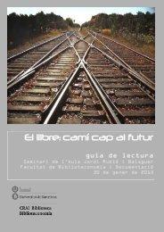 El llibre: camí cap al futur - CRAI - Universitat de Barcelona