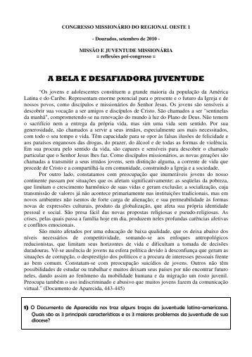 A BELA E DESAFIADORA JUVENTUDE - Diocese de Dourados