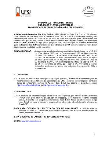 1 PREGÃO ELETRÔNICO Nº. 144/2012 PROCESSO Nº ... - UFSJ