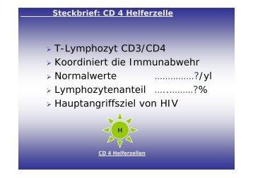 T-Lymphozyt CD3/CD4 Koordiniert die Immunabwehr Normalwerte ...