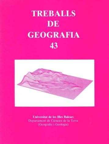 TREBALLS· DE GEOGRAFIA 43 Universitat de les Illes Balears