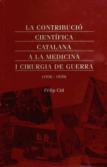 catalana a la medicina 1 cirurgia de guerra - Fundació Uriach 1838