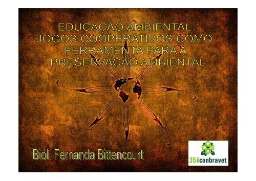 Dra. Fernanda bitteoncourt - EDUCAÇÃO AMBIENTAL - SOVERGS