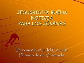 jesucristo: buena noticia para los jóvenes - Pastoral Universitaria de ...
