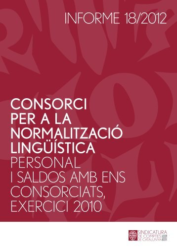 Informe 18/2012 - Sindicatura de Comptes