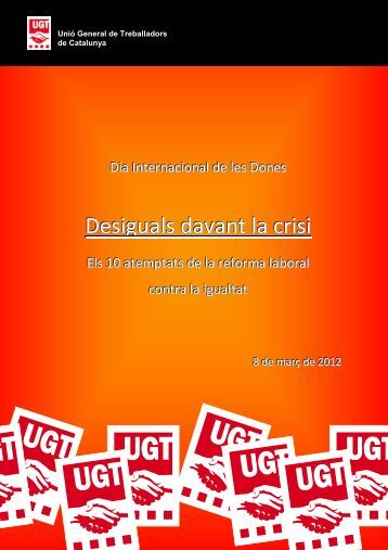 Desiguals davant la crisi. Els 10 atemptats de - UGT