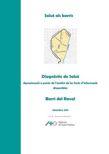 Salut als barris Diagnòstic de Salut Barri del Raval - Catàleg Col ...