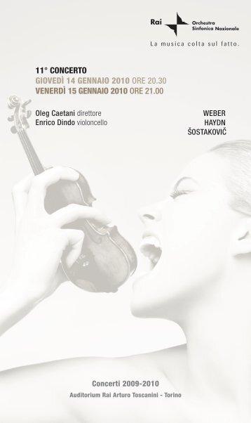 11° concerto giovedì 14 gennaio 2010 ore 20.30 venerdì 15 ...