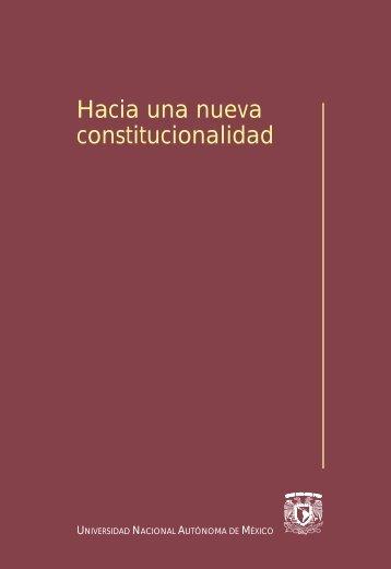 Hacia una nueva constitucionalidad - UNAM