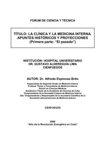 LA CLÍNICA Y LA MEDICINA INTERNA APUNTES HISTÓRICOS Y PROYECCIONES ...