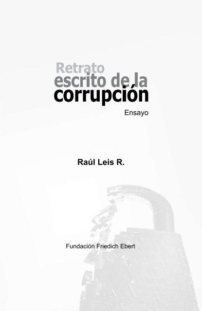 Retrato escrito de la corrupción - Bibliothek der Friedrich-Ebert ...