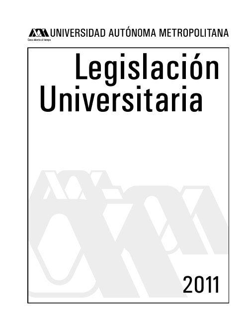 Legislación Universitaria Uam Azcapotzalco Universidad