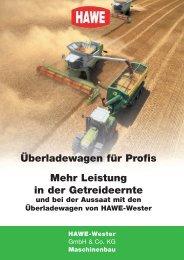 Mehr Leistung in der Getreideernte Überladewagen ... - HAWE Wester