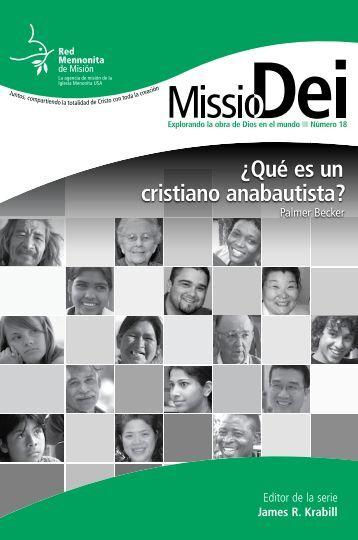 ¿Qué es un cristiano anabautista? - Mennonite Mission Network