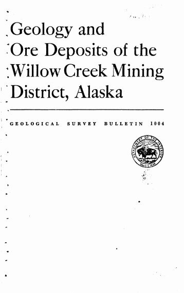Willow Creek Mining District, Alaska